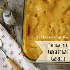 Cheddar Jack Cheese Potato Casserole recipe - this looks amazing!