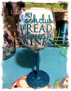 My Book Club Can Read Between The Wines- Funny Book Club Glitter Stem Wine Glass