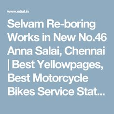 Selvam Re-boring Works in New No.46 Anna Salai, Chennai | Best Yellowpages, Best Motorcycle Bikes Service Stations, India