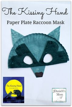 The Kissing Hand Paper Plate Raccoon Mask for Kids - Great Back to School book and book themed craft. The Kissing Hand Paper Plate Raccoon Mask for Kids - Great Back to School book and book themed craft. Paper Plate Masks, Paper Plate Art, Paper Plate Crafts, Book Crafts, Paper Plates, Raccoon Craft, Raccoon Mask, Kissing Hand Activities, Book Activities