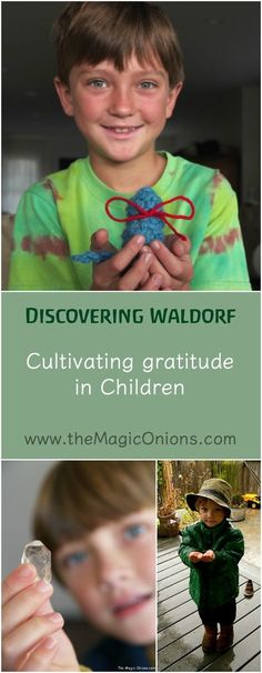Cultivating Gratitude in Kids :: Discovering Waldorf Educations :: http://www.theMagicOnions.com