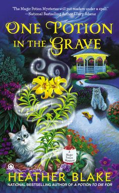 ONE POTION IN THE GRAVE by Heather Blake -- Carly Bell Hartwell's love potions are always in demand in Hitching Post, Alabama, the wedding capital of the South.…