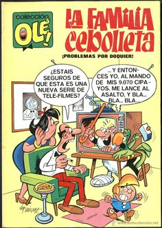 OLÉ Nº 4: LA FAMILIA CEBOLLETA, DE VÁZQUEZ (BRUGUERA, 1971) 1ª EDICIÓN. BUEN ESTADO Comics Und Cartoons, Funny Cartoons, Comics Vintage, Vintage Posters, Vintage Toys, Caricature, Comic Book Artists, Comic Books, Nostalgia