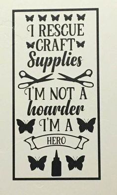Super craft room sayings quote life Ideas #craft
