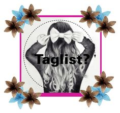 """""""Should I make a taglist? 