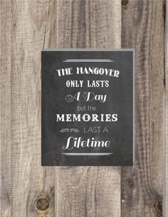8x10 Instant Download The Hangover Only Last a by BordenSpecifics, $5.00
