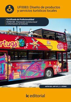 Diseño de productos y servicios turísticos locales / Carmen Ruano Pavón, Manuel Jesús Sánchez Casimiro-Soriguer.: http://kmelot.biblioteca.udc.es/record=b1534820~S1*gag