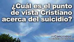 ¿Cuál es el punto de vista Cristiano acerca del suicidio?