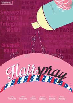 Culture / Identity and Film project: Remaking 'Hairspray' musical poster -- The movie poster I illustrated for 'Hairspray' has the elements of the musical film but with an additional key factor that convey the message of the story line.