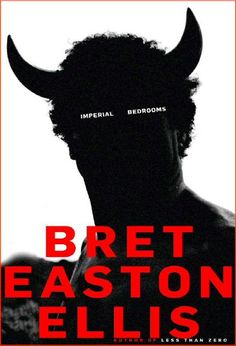 Imperial Bedroom - Bret Easton Ellis... a definite favourite.