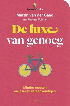De luxe van genoeg Future Library, Good Housekeeping, Frugal Living, Declutter, Books To Read, Budgeting, Finance, Wisdom, Reading
