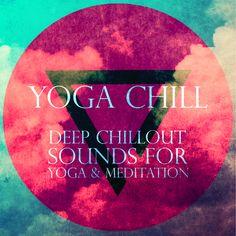 Listen to the popular Yoga Chill album on Spotify here: https://play.spotify.com/album/47o6GqBaNnyqkooB1uy1f8