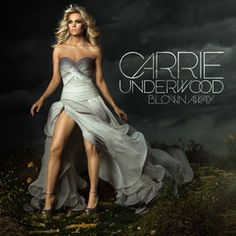 Carrie Underwood 'Blown Away' CD available for streaming