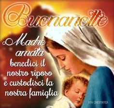 Condividi in WhatsApp I Love You Mother, Mother Mary, Prayer For Family, Pray For Us, Pope Francis, Madonna, Good Night, Prayers, Inspirational Quotes