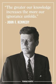 jfk quotes Famous Historical Quotes, Quotes By Famous People, Famous Quotes, People Quotes, Jfk Quotes, Quotable Quotes, Wisdom Quotes, Movie Quotes, Lyric Quotes