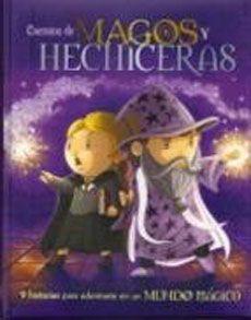 Cuentos de magos y hechiceras / Carles Muñoz. Este libro nos presenta a los magos más famosos de la historia, como Merlin, el consejero del rey Arturo, además de emocionantes aventuras en el mundo de las hadas y de los genios, y algunos trucos de magia para sorprender aa todos tus amigos y adivinar el futuro.