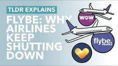 Flybe Collapses: Why Airlines Keep Failing - TLDR News Wow Air, Uk Politics, News Today, Economics, New Work, United Kingdom, Fails, Let It Be, Business