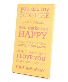 Another great find on #zulily! Yellow 'You Are My Sunshine' Wall Art #zulilyfinds