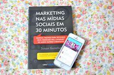 Resenha do Livro: Marketing nas Mídias Sociais em 30 Minutos – Susan Gunelius | #leveporai