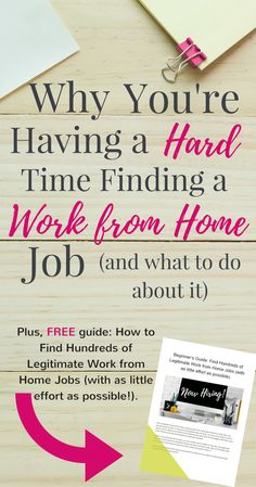 Work from home job search not going as smoothly as planned? Here's some reasons why you may be having a hard time (and how to fix them!). Plus, free bonus guide: How to Find Hundreds of Legitimate Work from Home Jobs (with as little effort as possible!).