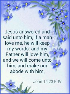 If you love him keep his words,  all of them,  not just the ones that you like