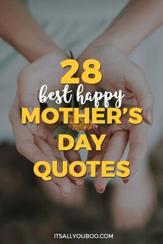 Mothers Day Quotes Discover 28 Best Happy Mothers Day Quotes & Sayings Looking for the BEST Mothers Day Quotes and Sayings? Here are 28 Happy Mothers Day Quotes perfect for handmade cards poems and other special gift ideas. Mothers Day Bible Verse, Mothers Day Meme, Mothers Day Songs, Mothers Day Poster, Mother Poems, Happy Mother Day Quotes, Mothers Day Pictures, Mother Day Wishes, Mother Quotes