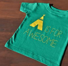 Baby A IS FOR AWESOME Printed Tshirt Baby Girl or Boy by DearCub, $13.00