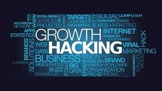 What is growth hacking? How it helps in business improvement?