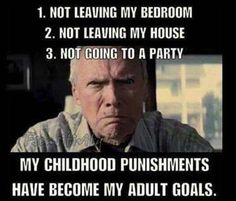 My Childhood Punishments Have Become My Adult Goals funny memes lol humor funny pictures funny memes funny pics funny images really funny pictures funny pictures and images Funny Quotes, Funny Memes, Jokes, Dad Quotes, Haha Funny, Funny Stuff, Collateral Beauty, I Love To Laugh, Thoughts