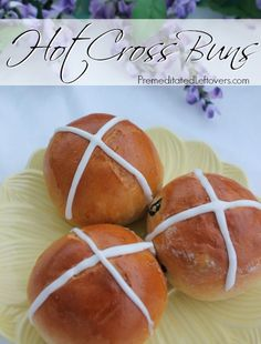 Hot Cross Buns Recipe - Hot Cross Buns are traditionally served on Good Friday.