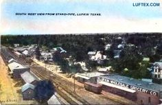 """Lufkin 1910/15, Looking Southwest from the top of the """"Stand Pipe""""."""