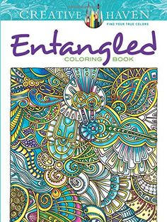 Creative Haven Entangled Coloring Book (Creative Haven Coloring Books) by Dr. Angela Porter