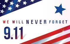 A day of remembrance to those we lost and the many who have risen to defend our freedom.
