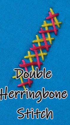 Learn How To Work A Double Herringbone Stitch sew einfach clothes crafts for beginners ideas projects room Hand Embroidery Videos, Hand Embroidery Flowers, Embroidery Stitches Tutorial, Flower Embroidery Designs, Creative Embroidery, Simple Embroidery, Sewing Stitches, Crewel Embroidery, Hand Embroidery Patterns