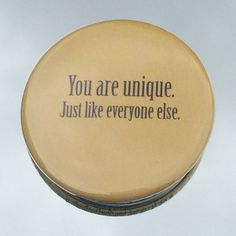 """1.50"""" Pinback button """"You are unique. Just like everyone else."""" - pinned by pin4etsy.com"""