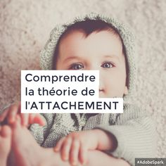 La théorie de l'attachement, une théorie essentielle et pilier de l'éducation bienveillante mais souvent méconnue par les parents et les professionnels de l'enfance.