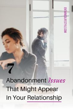 Feel like your partner keeps pushing you away? You may be dealing with a partner who struggles with attachment and self-sabotages because they are fearful of getting hurt. If so, check out these 7 abandonment issues to clarify how to change your relationship for the better #relationshipstips #relationshipadvice #marriageadvice #toxicrelationships #narcissist #datingadvice