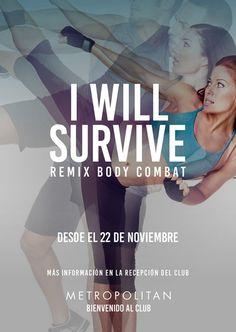 """A partir del 22 de noviembre """"I will survive remix body combat"""". ¿Te apuntas? Más información en la Recepción de Metropolitan Gijón."""