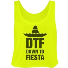 Are you DTF? Down to fiesta! Get your Cinco de Mayo on with this trendy neon crop top. Great for celebrating the holiday with a little tequila and a taste of mexico. Cinco de Mayo tank, crop top. Cinco de Drinko shirt. Spring break tees and tanks. Mexico tees and tanks. Drinking shirts. Bar crawl shirts. Funny shirts. Graphic tees. #cincodemayo