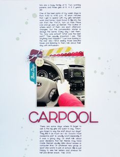 Just love this, very clean and most importantly, it captures the story perfectly.  Layout: Carpool