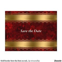 Gold border Save the Date on red velvet Card