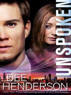 Unspoken. New inspirational novel by Dee Henderson.