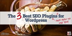 Best Seo, Wordpress Plugins, 3 Things, Being Used, Search Engine, Foundation, Campaign, Content, Engagement