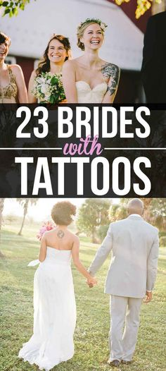 23 Beautiful Brides Who Showed Off Their Tattoos With Pride ♥♥♥♥