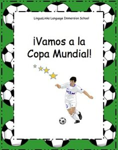 Need an exploratory Spanish unit?  This 10 lesson unit will take 2nd to 8th grade students on a trip to the World Cup host country of Argentina!  They'll learn conversational skill involved in scenarios such as finding a hotel room, sightseeing at the beach, locating their seats in the stadium, discussing the strengths of the teams and finally their own aches and pains after an action packed day of soccer matches.