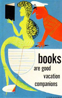 Bill Sokol illustration, part of a series of book promotion showcards for The New York Times. Mermaids and books. I Love Books, Books To Read, My Books, Reading Quotes, Book Quotes, Reading Posters, Reading Books, Movie Posters, Ex Libris