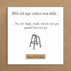 Handmade Funny Birthday Card Old Age By LeannejeanGraphics Cards