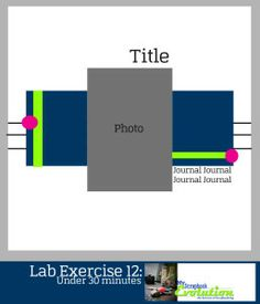 Lab Exercise 12: My Scrapbook Evolution
