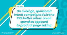 Improve your ROI on Ad Spend significantly by linking sponsored brand campaigns to your online store  #factualfriday #factoftheday #facts #primeday2020 #amazonprimeday #onlineselling #sales E Commerce Business, Online Business, Digital Marketing Services, Social Media Marketing, Brand Campaign, Amazon Prime Day, Virtual Assistant Services, Digital Strategy, Online Marketplace