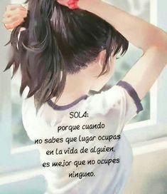 True Quotes, Motivational Quotes, Inspirational Quotes, Qoutes, Latinas Quotes, Quotes En Espanol, Love Messages, Spanish Quotes, Yoga